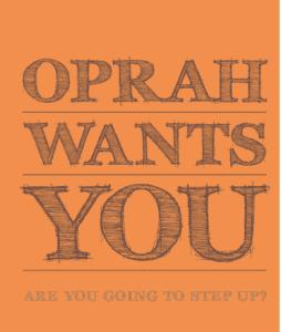 oprah-wants-you