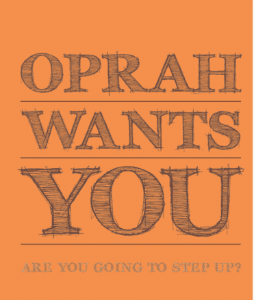 oprah-wants-you