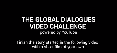 the-global-dialogues-video-challenge-powered-by-youtube