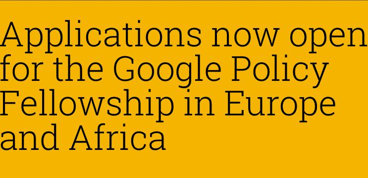 Google Policy Fellowship Program 2017 for Sub-Saharan Africa 1