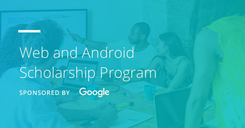Udacity/Google Web and Android Scholarship Program 2017 for developers.